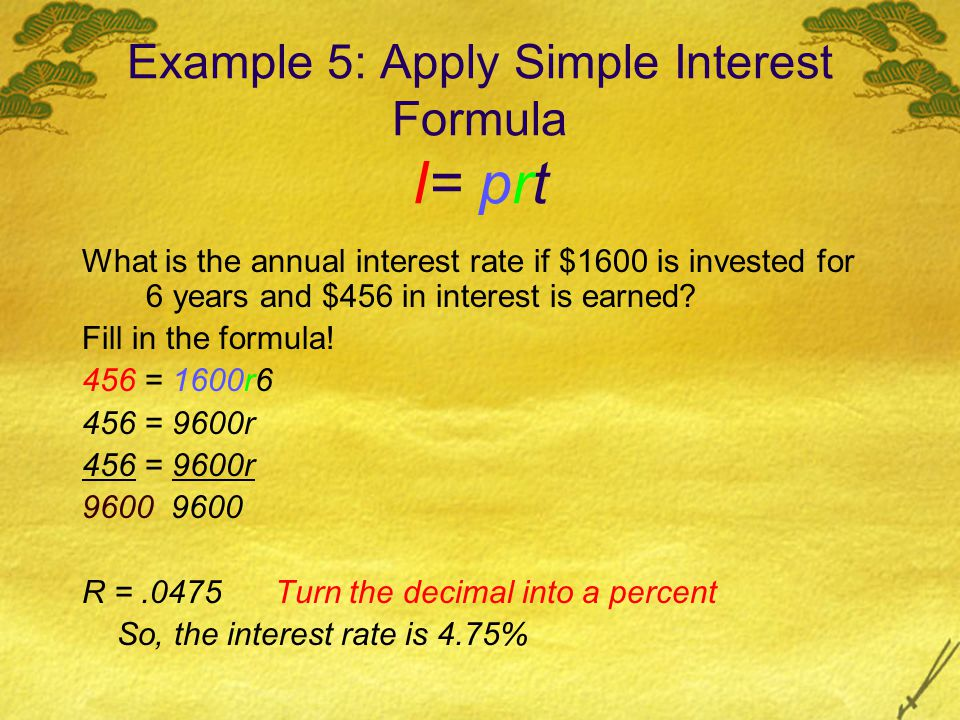 Example 5: Apply Simple Interest Formula I= prt