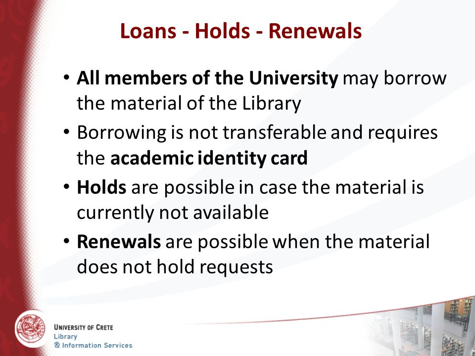 Loans - Holds - Renewals