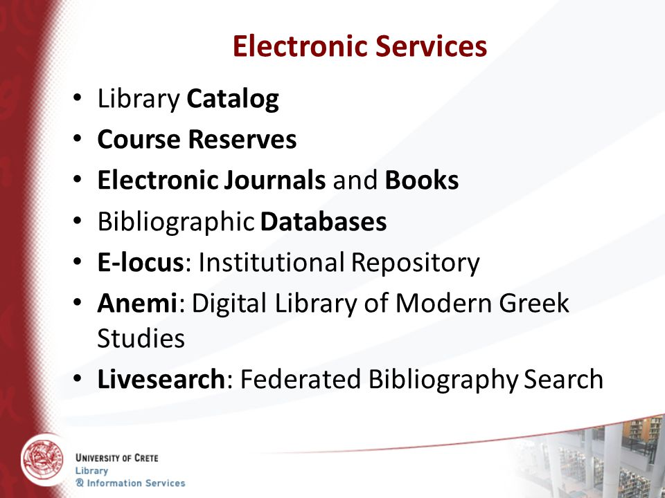 Electronic Services Library Catalog Course Reserves