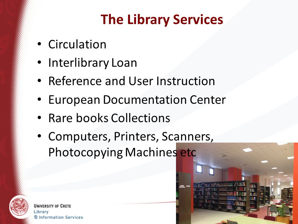 The Library Services Circulation Interlibrary Loan