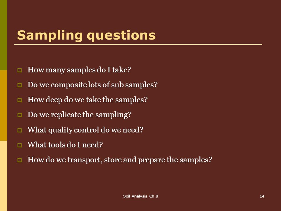 Sampling questions How many samples do I take