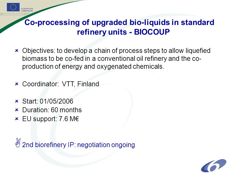 Co-processing of upgraded bio-liquids in standard refinery units - BIOCOUP