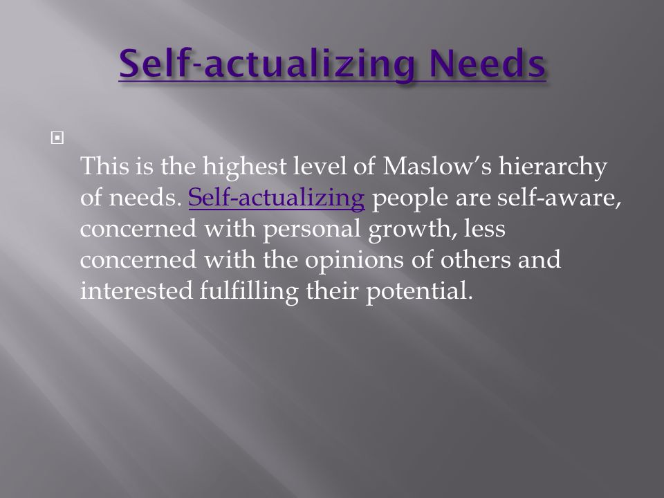 Self-actualizing Needs