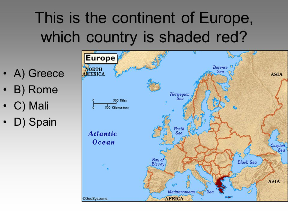 This is the continent of Europe, which country is shaded red