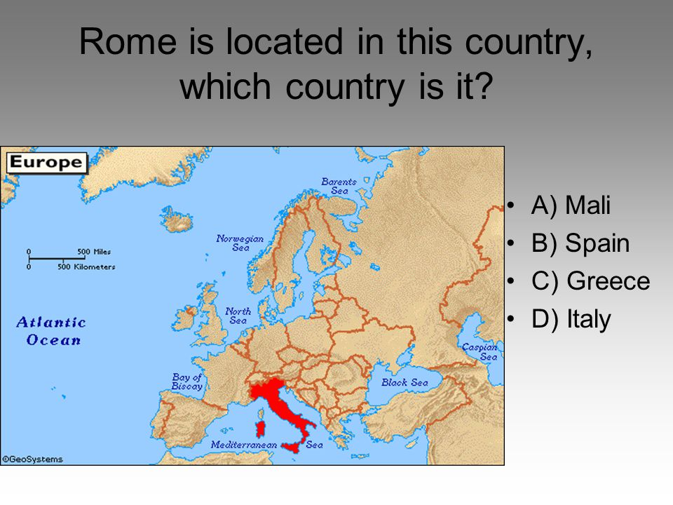 Rome is located in this country, which country is it