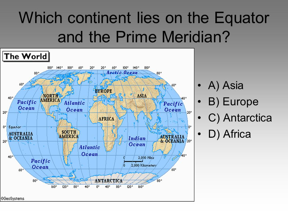 Which continent lies on the Equator and the Prime Meridian