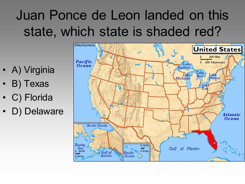 Juan Ponce de Leon landed on this state, which state is shaded red