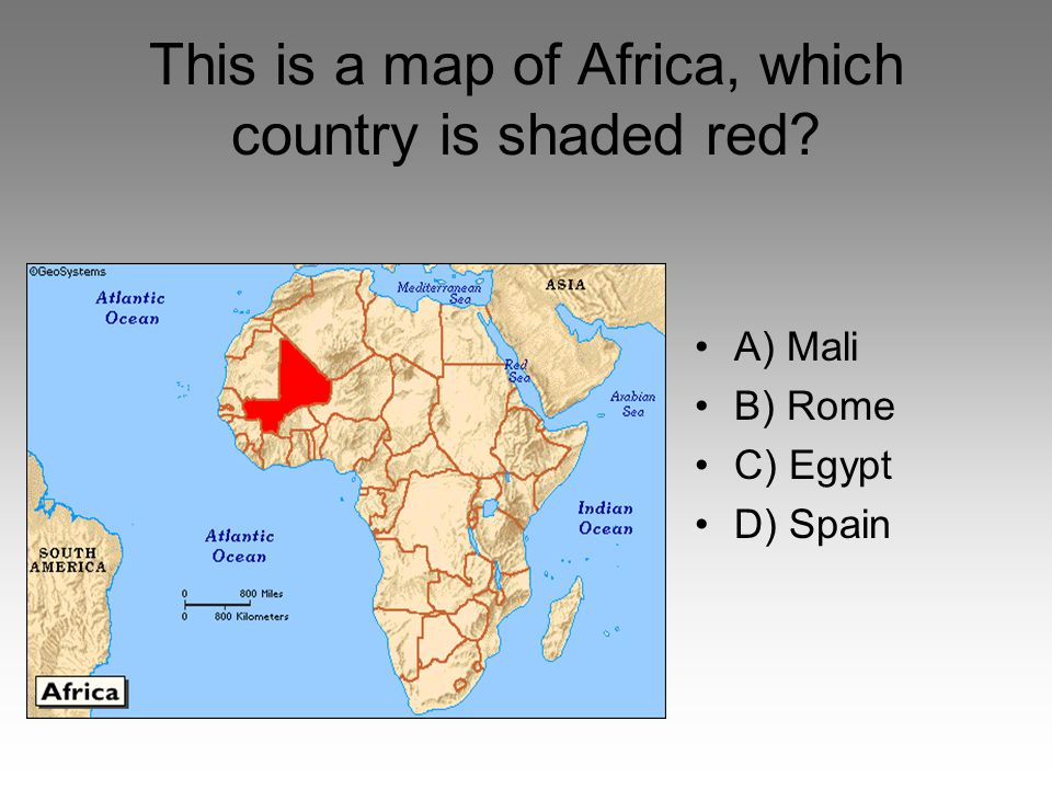 This is a map of Africa, which country is shaded red