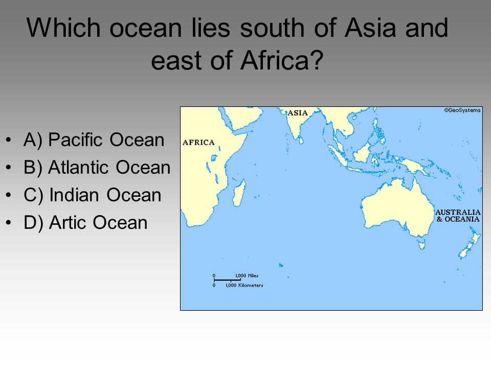 Which ocean lies south of Asia and east of Africa