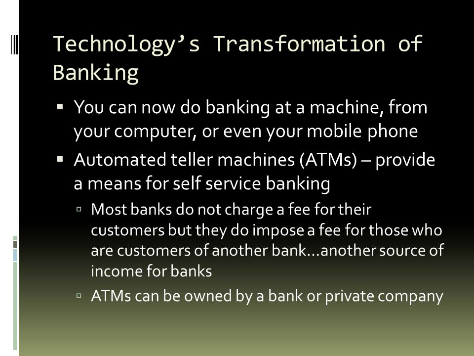 Technology's Transformation of Banking