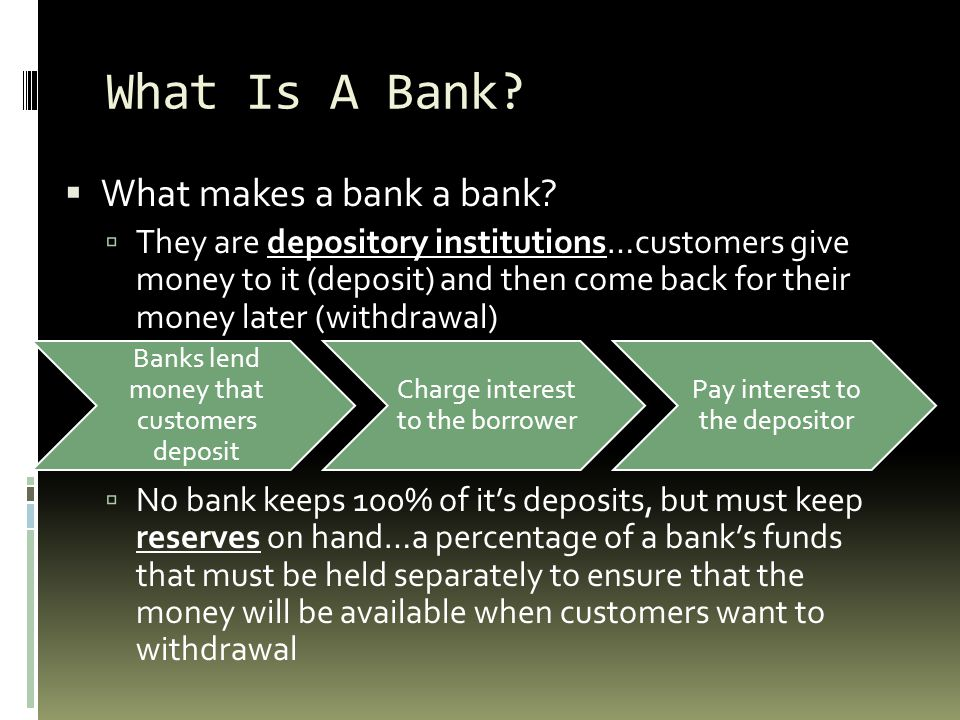 What Is A Bank What makes a bank a bank