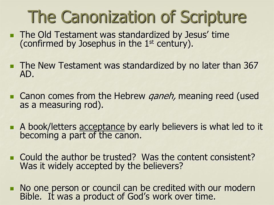 How We Got The Bible And Why We Can Trust In It Ppt Download