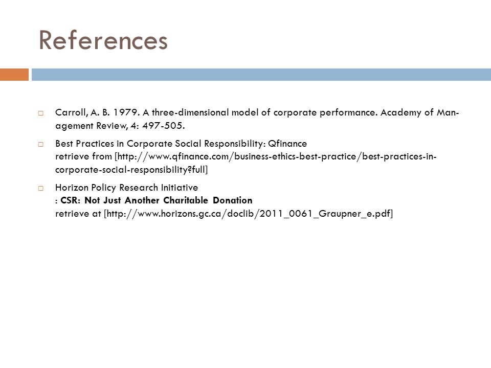 References Carroll A B Three Dimensional Model Of Corporate Performance Academy