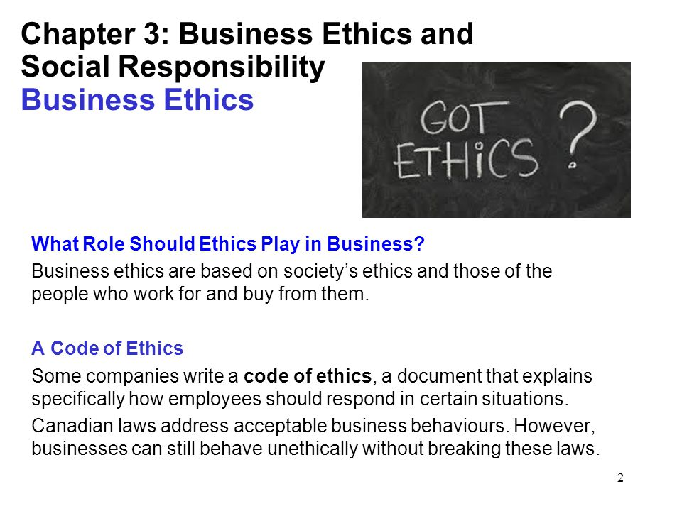 research papers business ethics essay grapes 1 introduction dated back to code of hammurabi some 4,000 years ago, business ethics is a social science, whose main aim is to define and examine the responsibilities of businesses and their agents as a part of the general moral environment of a given society.