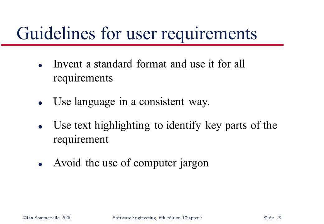 Guidelines for user requirements