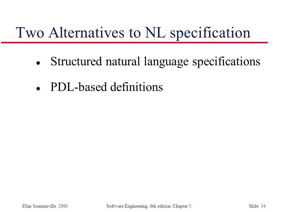 Two Alternatives to NL specification