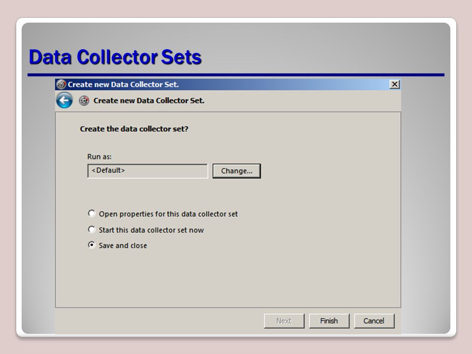 Data Collector Sets