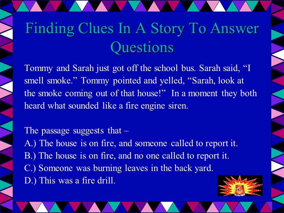 Finding Clues In A Story To Answer Questions