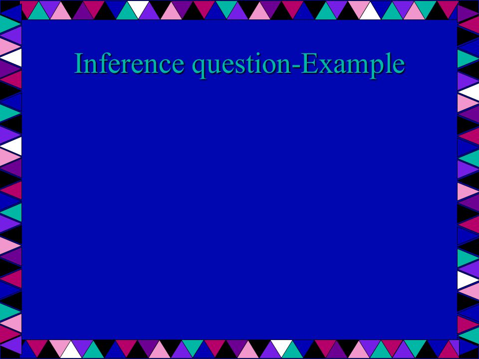 Inference question-Example
