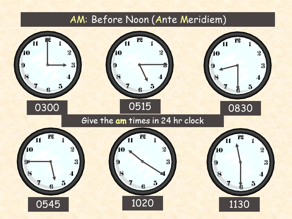 12/24 Hour Clock Examples 8 pm becomes 9 pm becomes 6:30 ...