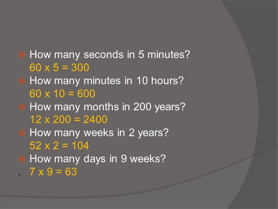 How many seconds in 5 minutes