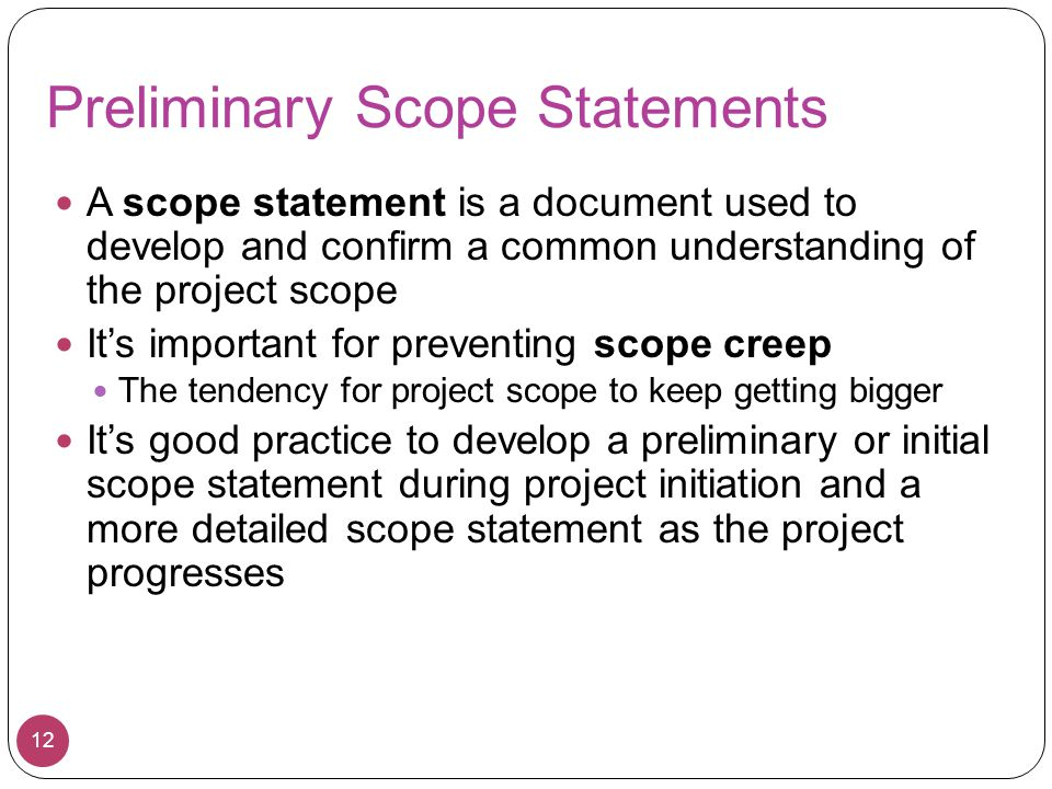 Preliminary Scope Statements