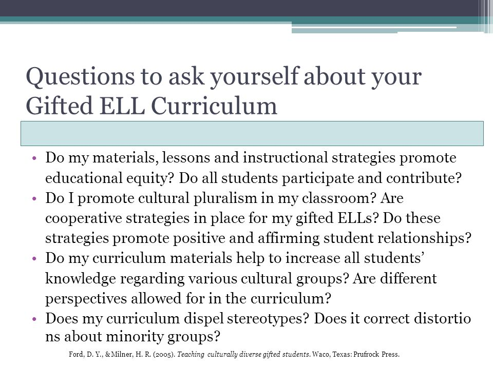 Questions to ask yourself about your Gifted ELL Curriculum