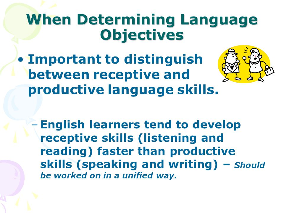 When Determining Language Objectives