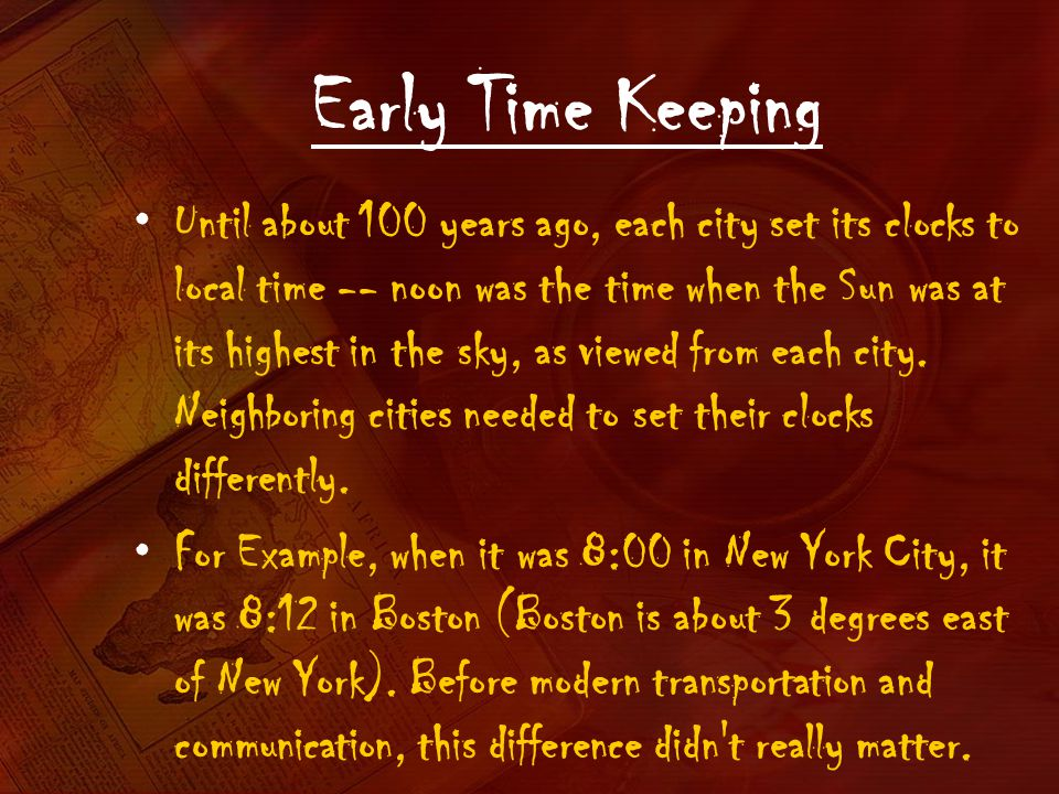 Early Time Keeping