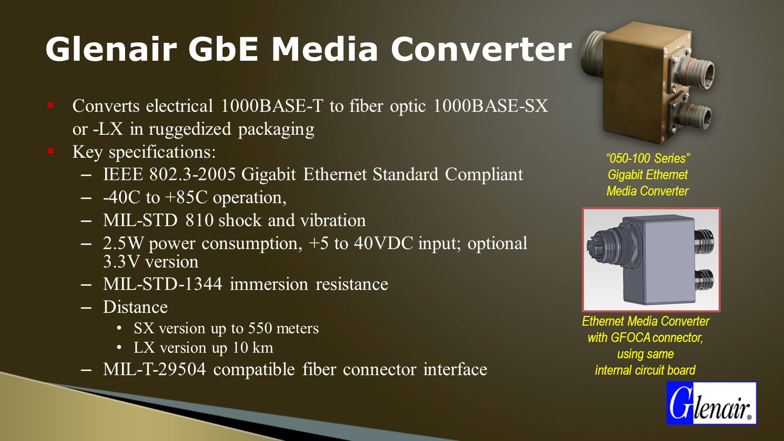 Active Components Ron Logan Ramzi Sawires Ppt Video Online Download Fiber Optics And Circuit Board Hd 00 10 Communications 6 Glenair Gbe Media Converter Converts Electrical 1000base T To Optic