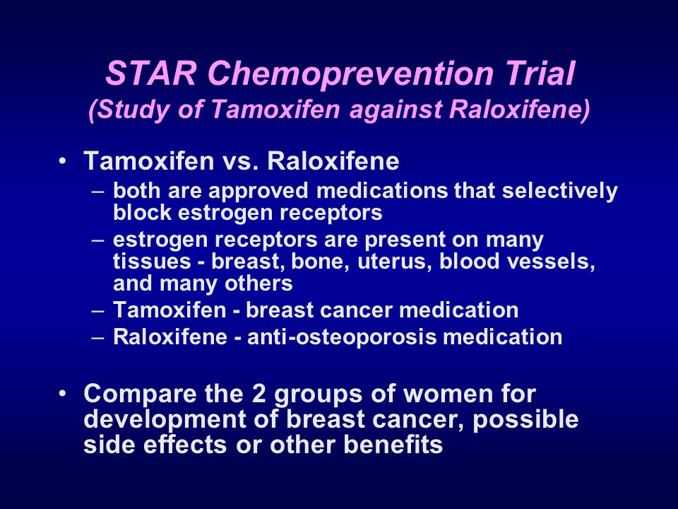 STAR Chemoprevention Trial (Study of Tamoxifen against Raloxifene)