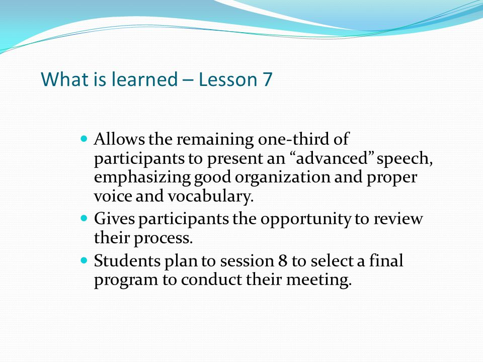 What is learned – Lesson 7