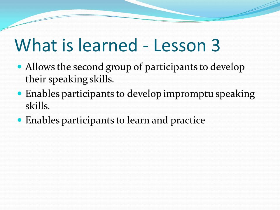 What is learned - Lesson 3