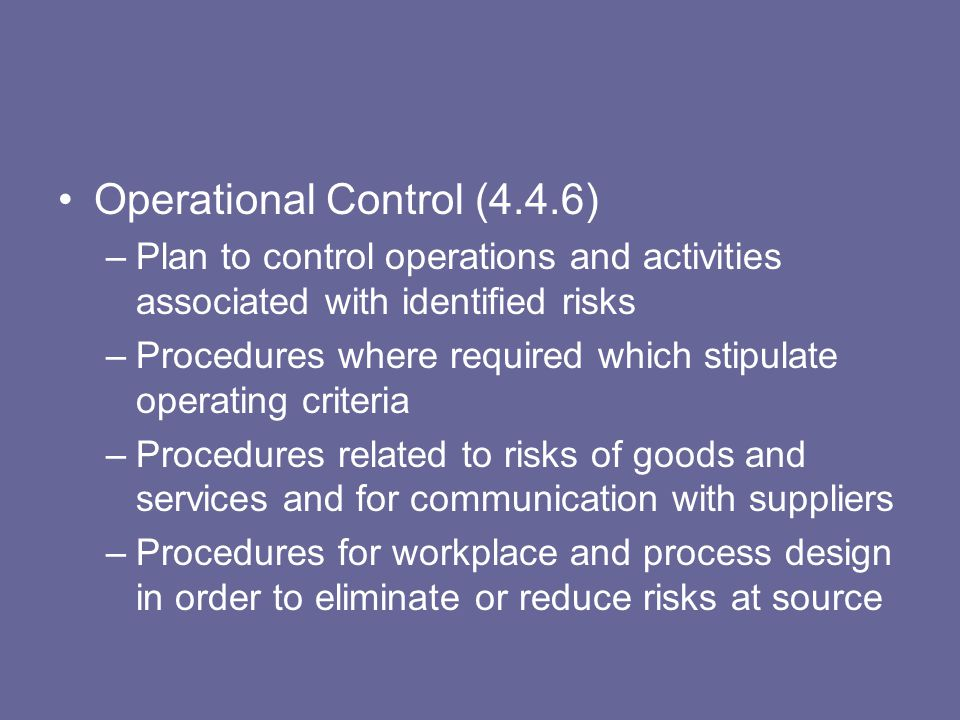 Operational Control (4.4.6)