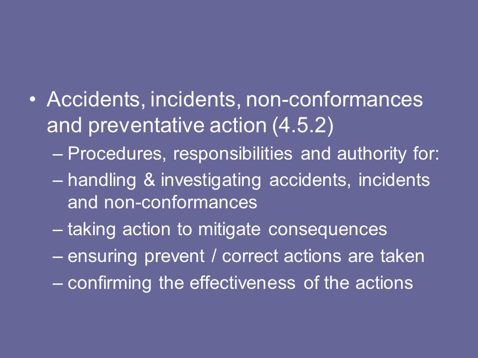 Accidents, incidents, non-conformances and preventative action (4.5.2)