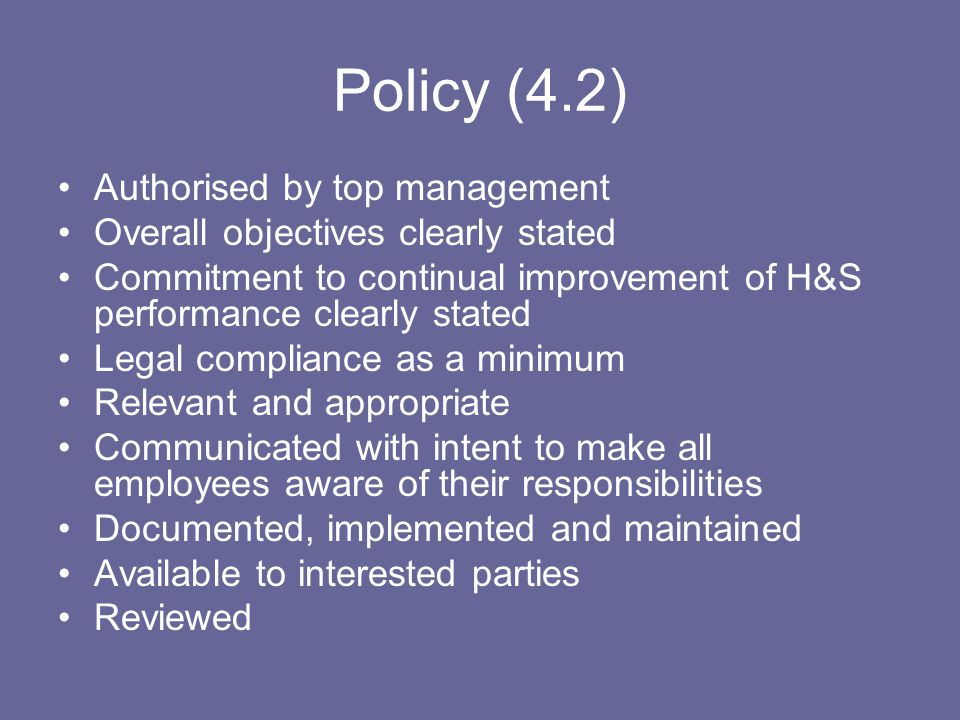 Policy (4.2) Authorised by top management