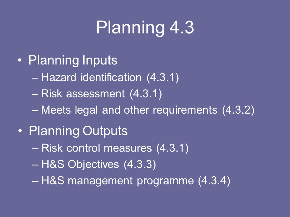 Planning 4.3 Planning Inputs Planning Outputs