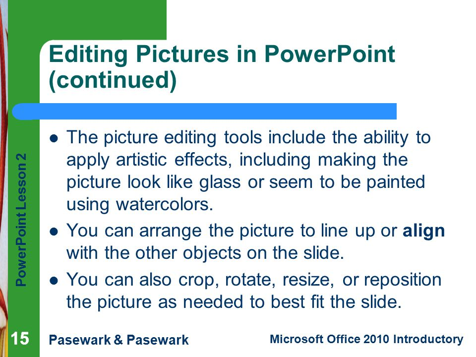 Editing Pictures in PowerPoint (continued)