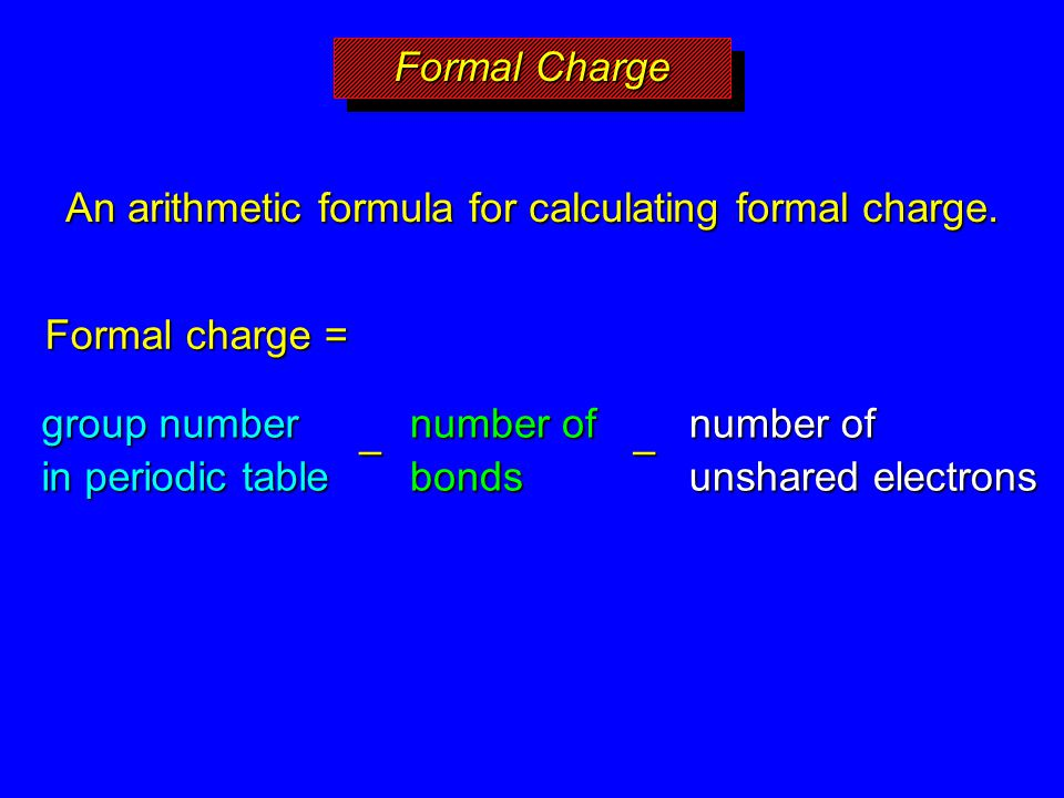 Sections 33 34 covalent bonding and lewis structures ppt download an arithmetic formula for calculating formal charge urtaz Gallery