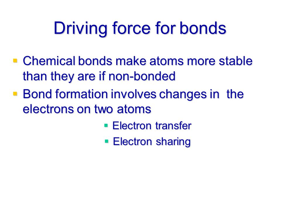 Driving force for bonds