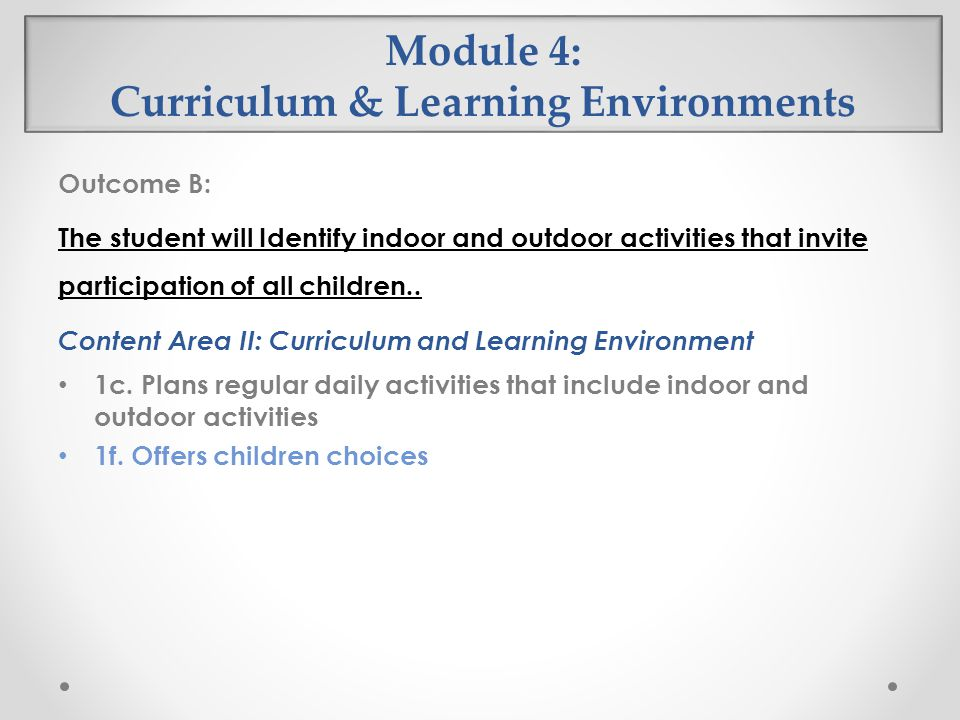 Module 4: Curriculum & Learning Environments