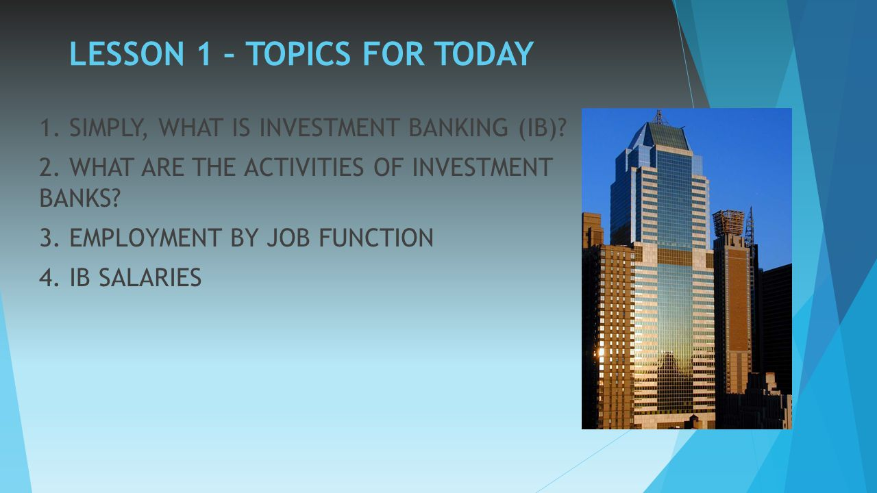 INVESTMENT BANKING LESSON 1 INTRODUCTION - ppt video online download