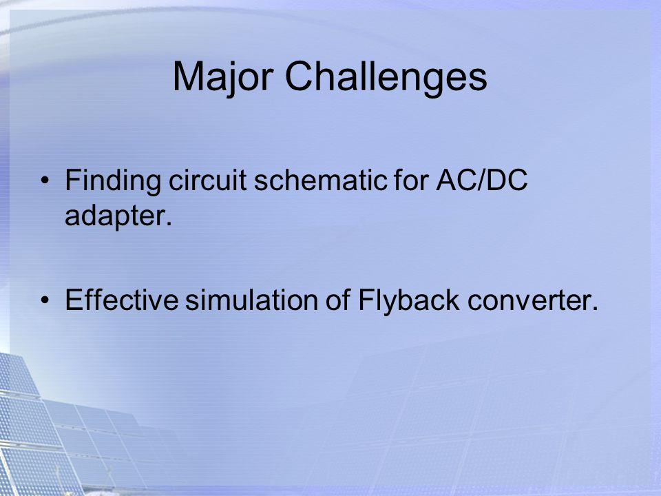Major Challenges Finding circuit schematic for AC/DC adapter.