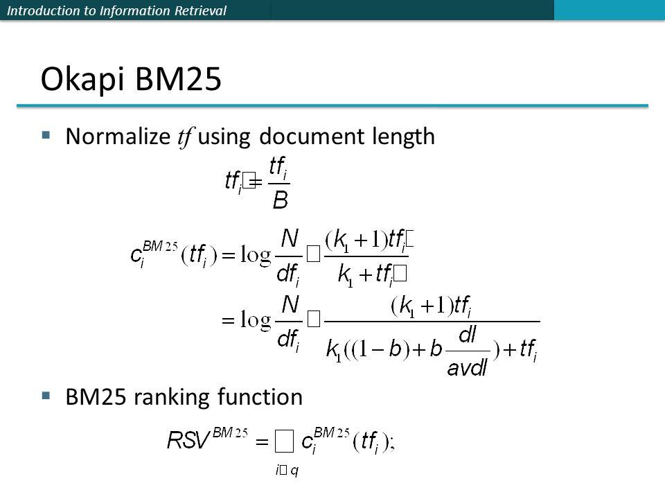 BM25, BM25F, and User Behavior Chris Manning and Pandu Nayak - ppt
