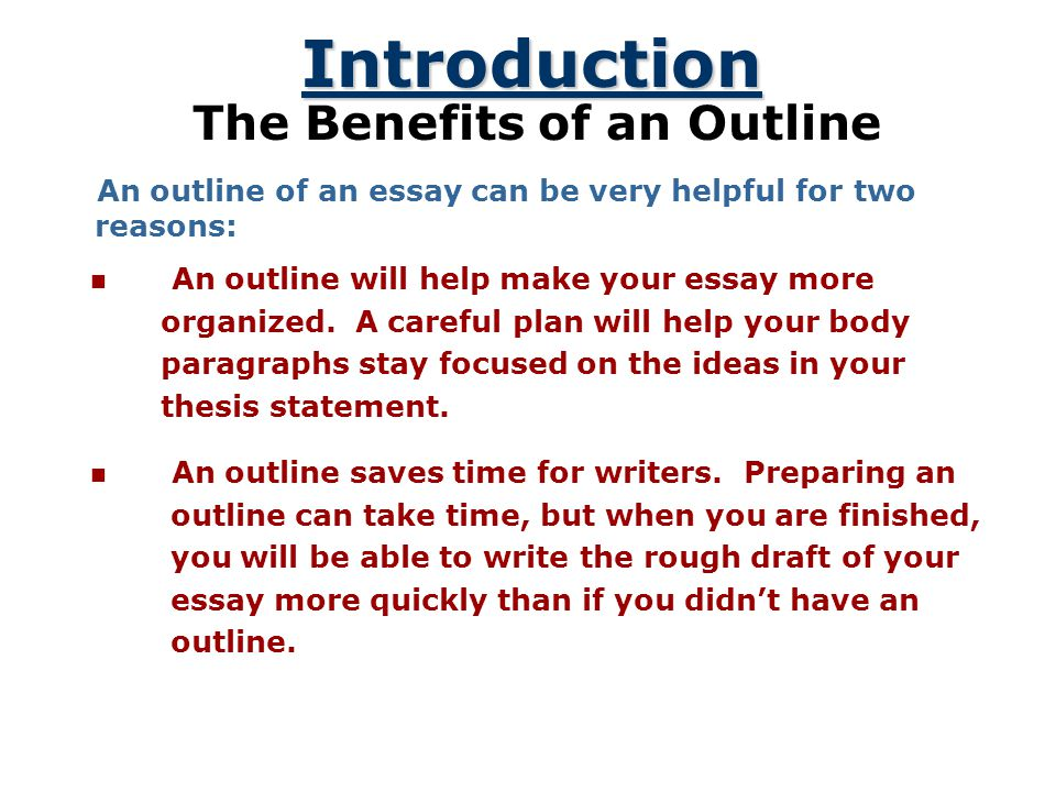 a plan that builds an essay  ppt video online download the benefits of an outline