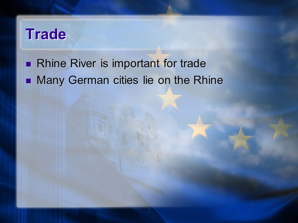 Trade Rhine River is important for trade