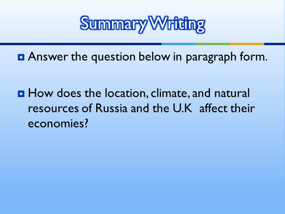 Summary Writing Answer the question below in paragraph form.
