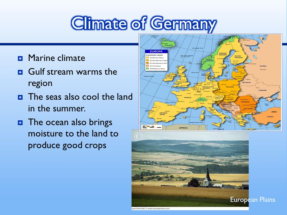 Climate of Germany Marine climate Gulf stream warms the region