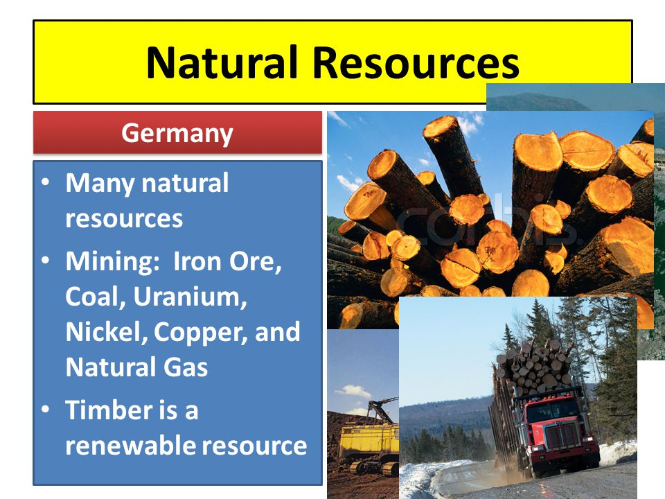 Natural Resources Germany Many natural resources