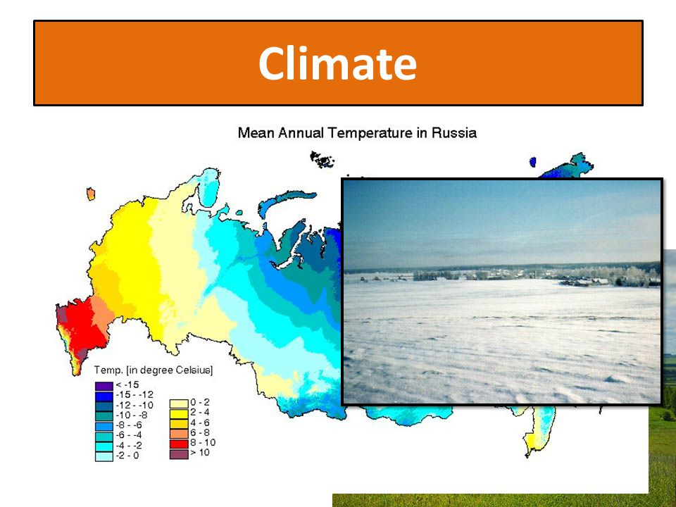 Climate Russia European Russia has only two season winter and summer